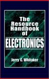 The Resource Handbook of Electronics, Whitaker, Jerry, 0849383536