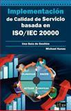 Implementación de Calidad de Servicio Basado en Iso/Iec 20000 - Guía de Gestión, Michael Kunas, 1849283532