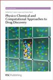 Physico-Chemical and Computational Approaches to Drug Discovery, , 1849733538