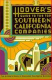 Hoover's Guide to the Top Southern California Companies, Hoover's Incorporated, 1878753533