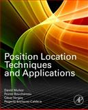 Position Location Techniques and Applications, Munoz, David and Lara, Frantz Bouchereau, 0123743532