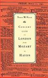 Concert Life in London from Mozart to Haydn 9780521413534