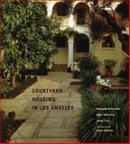Courtyard Housing in Los Angeles, Stefanos Polyzoides and Roger Sherwood, 0910413533