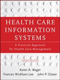 Health Care Information Systems 3rd Edition