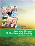 Nursing Home/Skilled Nursing Facility Comparison Checklist, Kathy Smith, 1493603531