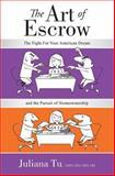The Art of Escrow, Juliana Tu, 1599323532