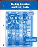 The American Vision : Reading Essentials and Study Guide, McGraw-Hill Education, 0078743532