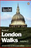 Time Out London Walks - 25 Walks by London Writers, , 0141003537