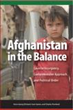 Afghanistan in the Balance : Counterinsurgency, Comprehensive Approach, and Political Order, Ehrhart, Hans-Georg and Gareis, Sven, 1553393538