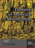 Elements of Molecular Neurobiology, Smith, C. U. M., 0470843535