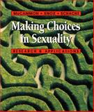 Making Choices in Sexuality : Research and Applications, McCammon, Susan L. and Knox, David, 0534363539