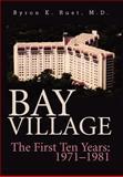 Bay Village, Byron K. Rust, 0595753531