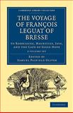 The Voyage of FranYois Leguat of Bresse to Rodriguez, Mauritius, Java, and the Cape of Good Hope 2 Volume Set : Transcribed from the First English Edition, Leguat, FranYois, 1108013538