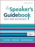 A Speaker's Guidebook : Text and Reference, O'Hair, Dan and Stewart, Rob, 1457663538