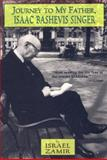 Journey to My Father, Isaac Bashevis Singer, Israel Zamir, 1559703539