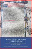 Middle English Texts in Transition : A Festschrift Dedicated to Toshiyuki Takamiya on His 70th Birthday, , 1903153530