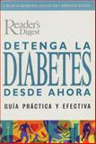 Detenga la Diabetes Desde Ahora, Reader's Digest Editors, 9682803535