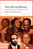 Pan-African History : Political Figures from Africa and the Diaspora since 1787, Sherwood, Marika and Adi, Hakim, 0415173531
