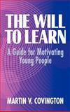 The Will to Learn 9780521553537