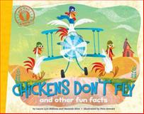 Chickens Don't Fly, Laura Lyn DiSiena and Hannah Eliot, 1442493534