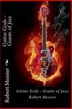 Guitar Gods, Robert Messier, 1492823538