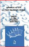 Advances of CFD in Fluid Machinery Design, Elder, Robin and Tourlidakis, Antonios, 1860583539