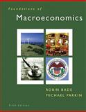 Foundations of Macroeconomics and MyEconLab Student Access Kit Package, Bade, Robin and Parkin, Michael, 0132543532