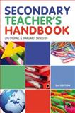 The Secondary Teacher's Handbook, Overall, Lyn and Sangster, Margaret, 082649353X