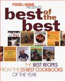 Food and Wine Magazine Best of the Best, , 0916103536