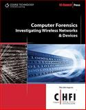 Computer Forensics : Investigating Wireless Networks and Devices, EC-Council Staff, 1435483537