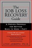The Job Loss Recovery Guide, Lynn Joseph, 1572243538