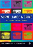 Surveillance and Crime, Coleman, Roy and McCahill, Mike, 1847873537