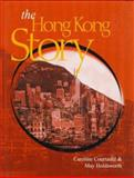 The Hong Kong Story, Courtauld, Caroline and Holdsworth, May, 0195903536