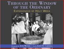 Through the Window of the Ordinary, Janet B. Campbell, 0898693535