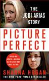 Picture Perfect, Shanna Hogan, 1250003539