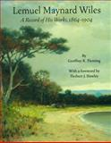 Lemuel Maynard Wiles, Geoffrey K. Fleming, 1555953530