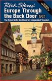 Rick Steves' Europe Through the Back Door 2002 : The Travel Skills Handbook for Independent Travelers, Steves, Rick, 1566913535