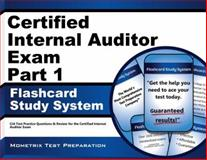 Certified Internal Auditor Exam Part 1 Flashcard Study System : CIA Test Practice Questions and Review for the Certified Internal Auditor Exam, CIA Exam Secrets Test Prep Team, 1609713532