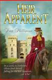 Heir Apparent, Prue Phillipson, 1908483539