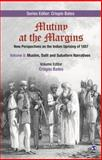 Mutiny at the Margins: New Perspectives on the Indian Uprising Of 1857 : Volume V: Muslim, Dalit and Subaltern Narratives, , 8132113535