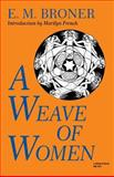 A Weave of Women, Broner, E. M. and Broner, Esther, 0253203546