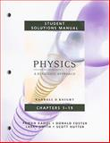 Student Solutions Manual for Physics for Scientists and Engineers : A Strategic Approach Vol 1 (Chs 1-19), Knight, Randall D. and Nutter, Scott, 0321513541