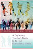 A Beginning Teacher's Guide to Special Educational Needs, Wearmouth, Janice, 0335233546