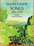 Songs, 1896-1914, Maurice Ravel, 0486263541