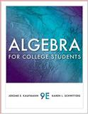 Algebra for College Students, Schwitters, Karen and Kaufmann, Jerome, 0538733543