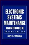 Electronic System Maintenance Handbook, Whitaker, Jerry, 0849383544