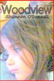 Woodview, Shannon O'Donnell, 1492933546