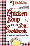Chicken Soup for the Soul Cookbook, Jack L. Canfield and Mark Victor Hansen, 1558743545