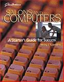 Salons and Computers : A Starters Guide for Success, Gambino, Henry J., 1562533541