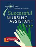 Workbook for the Complete Guide to Successful Nursing Assistant Care 9781888343540